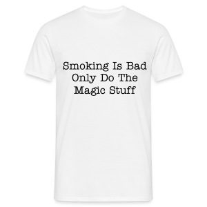 smoking is bad - Men's T-Shirt
