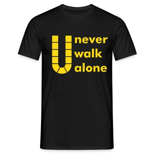 U never walk alone 2 - Männer T-Shirt