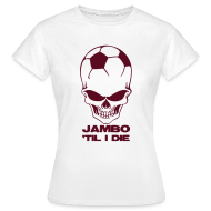 T-Shirts ~ Women's T-Shirt ~ Jambo 'Til I Die