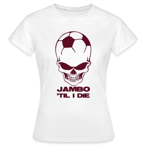 Jambo 'Til I Die - Women's T-Shirt