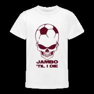 Shirts ~ Teenage T-shirt ~ Jambo 'Til I Die