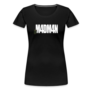 M4DM4N - Shirt Girls - Frauen Premium T-Shirt