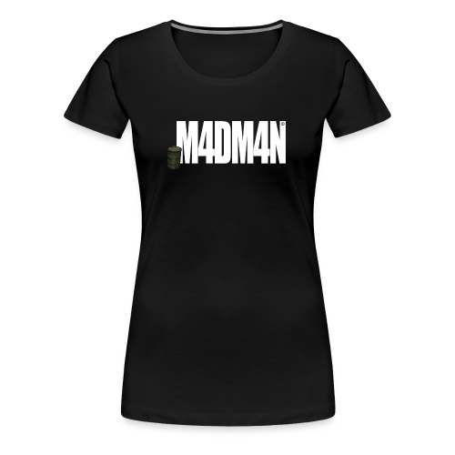 M4DM4N - Shirt Girls - Frauen Premium T-Shirt