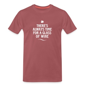 always Time for a Glass of Wine Wein Reben Trauben - Männer Premium T-Shirt