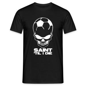 Saint 'Til I Die - Men's T-Shirt