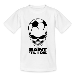 Saint 'Til I Die - Teenage T-shirt