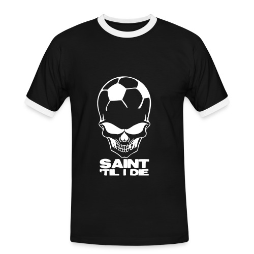 Saint 'Til I Die - Men's Ringer Shirt