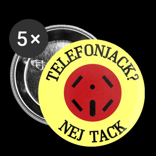 Pins, Telefonjack - Nej tack - Stora knappar 56 mm
