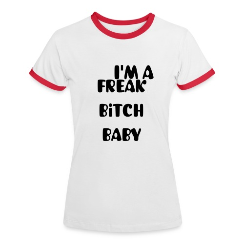FREAK Ladies TEE - Women's Ringer T-Shirt