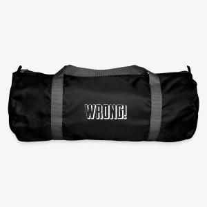 Wrong! duffel bag - Duffel Bag
