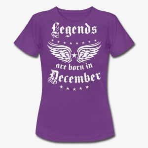 Legends are born in December Birthday T-Shirt Frauen - Frauen T-Shirt
