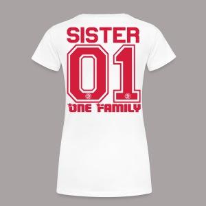 SISTER One Familiy - Frauen Premium T-Shirt