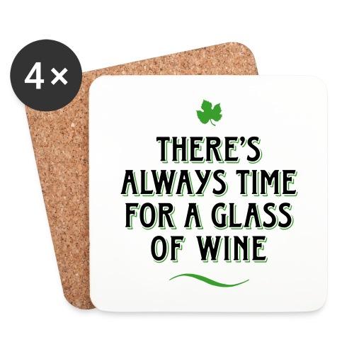always Time for a Glass of Wine Wein Reben Trauben - Untersetzer (4er-Set)