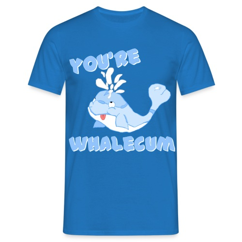 You're Whalecum! - Men's T-Shirt