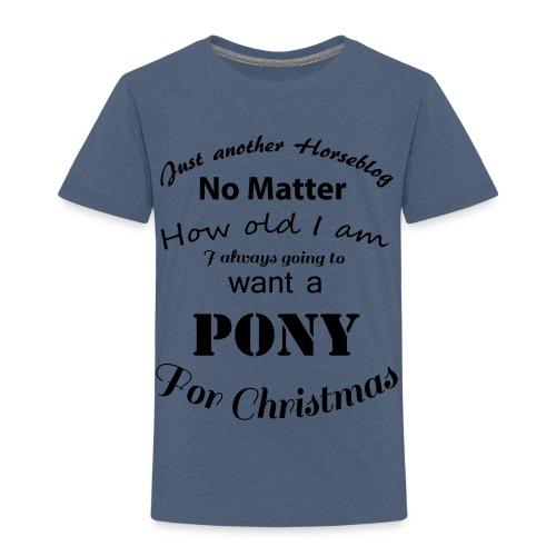 Pony for Christmas - Kinder Premium T-Shirt