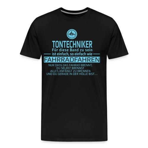 Tontechniker in der Hölle - Männer Premium T-Shirt