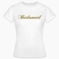 White bridesmaid 2010 Women's T-Shirts