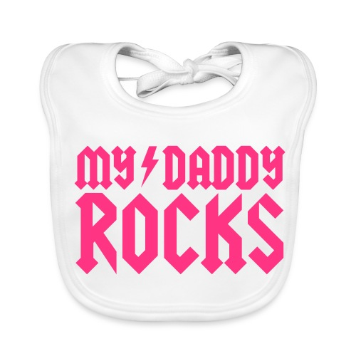 My daddy rocks - Baby Organic Bib