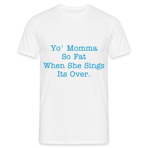 Yo' Momma Shirt - Men's T-Shirt