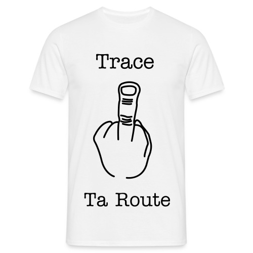 Trace ta route - T-shirt Homme