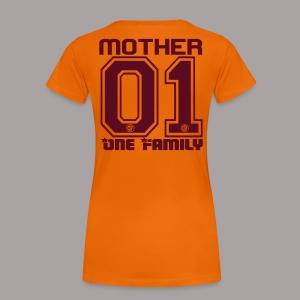 MOTHER One Familiy - Frauen Premium T-Shirt