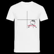 Tee shirts ~ Tee shirt Homme ~ FUCK YEA.