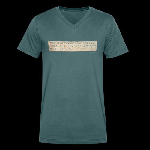 Jag blamerar mig hellre med ord-tisha - Ekologisk T-shirt med V-ringning herr från Stanley & Stella