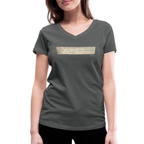Jag blamerar mig hellre med ord-tisha - Ekologisk T-shirt med V-ringning dam från Stanley & Stella
