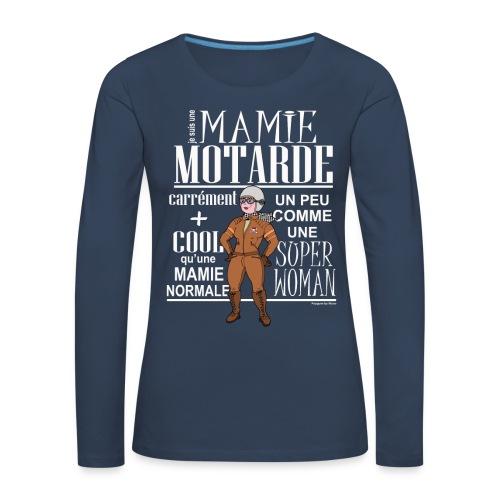 TS-ML-Femme-MAMIE MOTARDE - T-shirt manches longues Premium Femme