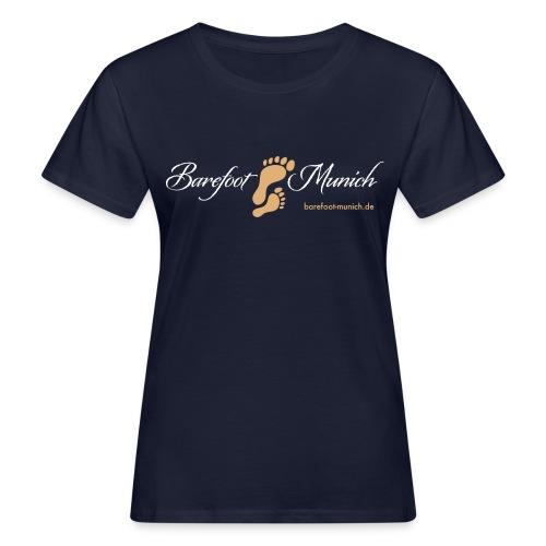 Frauen BIO T-Shirt - Barefoot Munich - Frauen Bio-T-Shirt