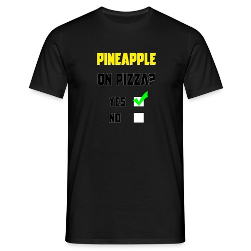 Pineapple Belongs on Pizza! - Men's T-Shirt