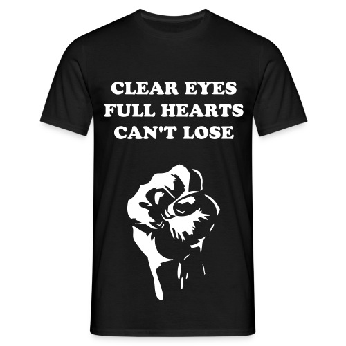 Clear eyes, full hearts, can't lose (Black) - Men's T-Shirt