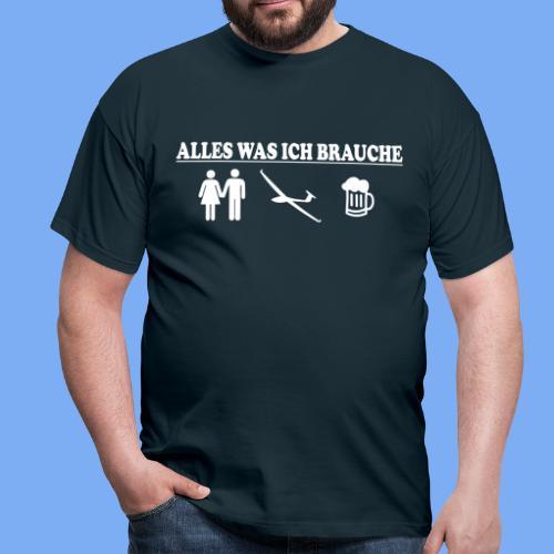 Segelflieger Alles was ich brauche  Geschenk - Men's T-Shirt