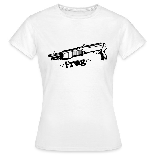 Frag girl - Women's T-Shirt
