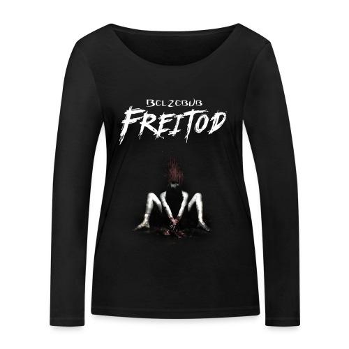 Freitod Girly langarm - Frauen Bio-Langarmshirt von Stanley & Stella