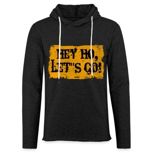 Hey Ho, Let's Go! - Leichtes Kapuzensweatshirt Unisex