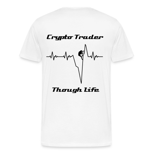 Crypto Trader - Though Life - Männer Premium T-Shirt