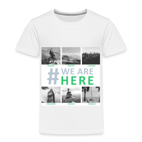 #WE ARE HERE - Ados - T-shirt Premium Enfant