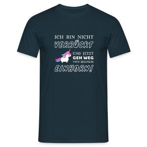 Ich bin nicht verrückt T-Shirts - Männer T-Shirt