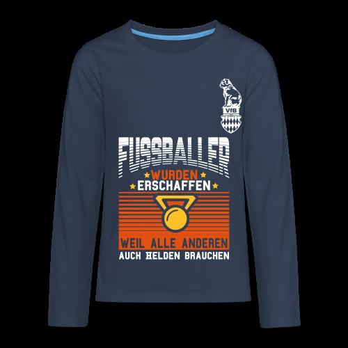 Fußballer wurden erschaffen weil..... Sweatshirt - Teenager Premium Langarmshirt