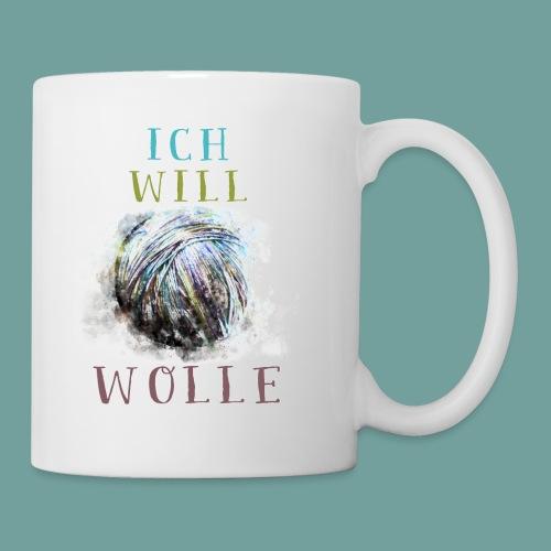 Ich will Wolle - Tasse