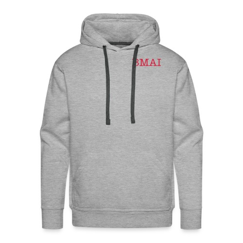 Men's Premium Hoodie - BMAI lettering on the front with message on the back. Click for more info!