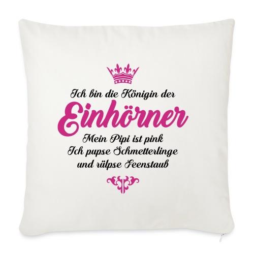 Kissenhülle Ich bin die Königin der Einhörner - Sofakissenbezug 44 x 44 cm