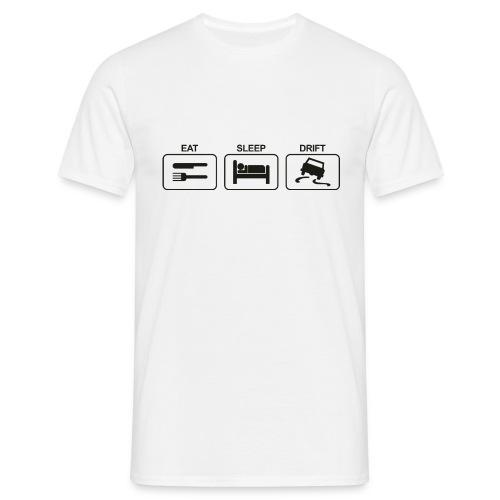 Eat Sleep Drift - T-skjorte for menn
