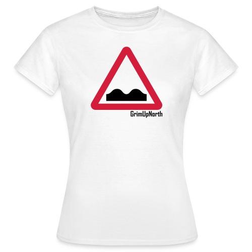 Beware Bumps Ahead - Women's T-Shirt