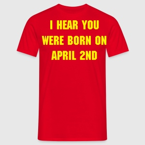 April Fool - Men's T-Shirt
