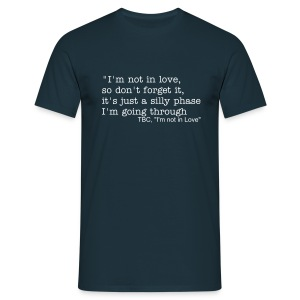I'm not in love - Men's T-Shirt