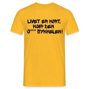 Livet er kort...(foran) - T-skjorte for menn