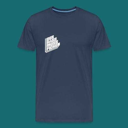 DER BASS MUSS FICKEN Premium T-Shirt Weiß auf Navy - Männer Premium T-Shirt