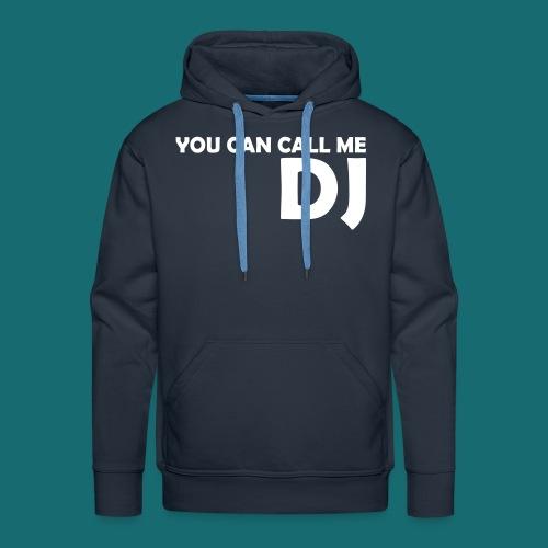YOU CAN CALL ME DJ Premium Hoodie Weiß auf Navy - Männer Premium Hoodie